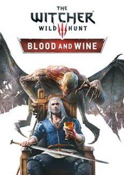 PC The Witcher 3 Wild Hunt Blood and Wine
